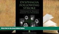 BEST PDF  Dysphagia Following Stroke (Clinical Dysphagia) FOR IPAD