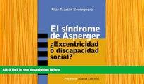 DOWNLOAD [PDF] El sindrome de Asperger / Asperger Syndrome: Excentricidad o discapacidad social? /