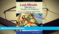READ book Last Minute Meals for People with Diabetes Nancy S. Hughes Trial Ebook