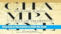 Download eBook A Scent of Champagne: 8,000 Champagnes Tasted and Rated eBook Online