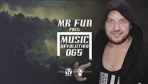 MR Fun pres. Music Revolution 065
