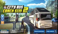 City Bus Coach SIM 2 - Android Gameplay HD