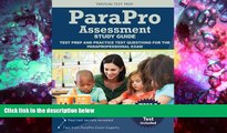 Read Online Parapro Assessment Study Guide: Test Prep and Practice Test Questions for the