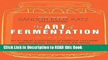Read Book The Art of Fermentation: An In-Depth Exploration of Essential Concepts and Processes