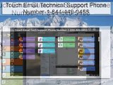 Touch Email Tech Support Phone Number!@#$%1-844-449-0455$#@%!Technical-Customer Service