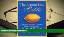 PDF [DOWNLOAD] The Lemon Law Bible: Everything the Smart Consumer Needs to Know About Automobile