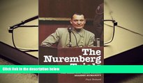 BEST PDF  The Nuremberg Trials: The Nazis and Their Crimes Against Humanity [DOWNLOAD] ONLINE