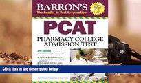 PDF [DOWNLOAD] Barron s PCAT: Pharmacy College Admission Test Marie A. Chisholm-Burns  Pharm.D