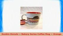 Dunkin Donuts  Bakery Series Coffee Mug  Orange 72ec30df
