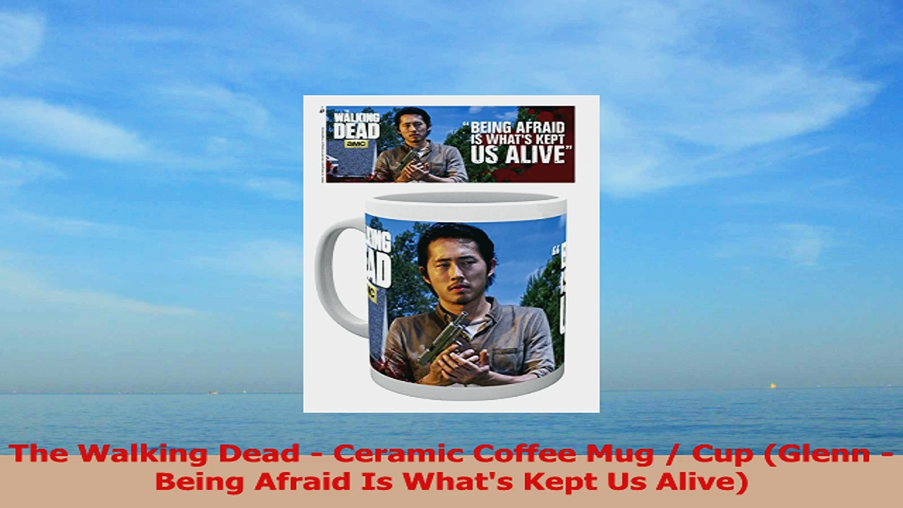 The Walking Dead  Ceramic Coffee Mug  Cup Glenn  Being Afraid Is Whats Kept Us Alive 110f61c6