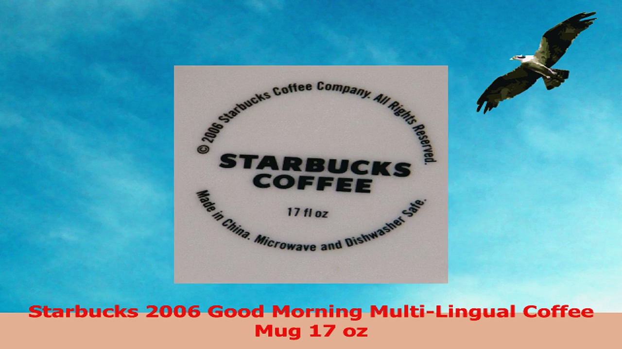 Starbucks 2006 Good Morning MultiLingual Coffee Mug 17 oz 11578ed0
