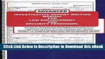 [Read Book] Advanced Investigative Report Writing Manual for Law Enforcement and Security