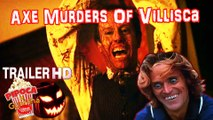 Horror movie THE AXE MURDERS OF VILLISCA 2017 trailer filme filmes de terror
