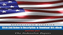 EPUB Download The Federalist Papers (Including the Constitution of the United States) Kindle