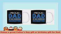 Fathers Day Gift Proud Dad of an Awesome Daughter Dad Gifts 2 Pack Gift Coffee Mugs Tea d471650a