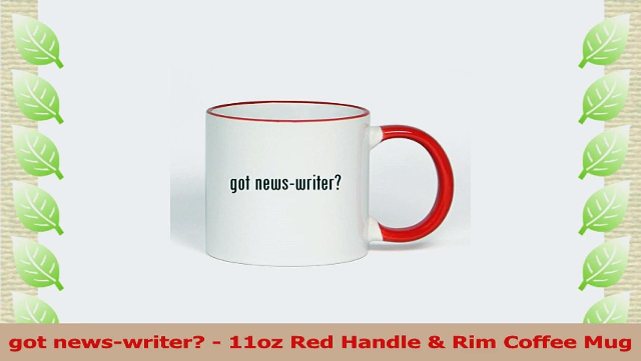 got newswriter  11oz Red Handle  Rim Coffee Mug d3267639