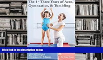 Download [PDF]  The 1st Three Years of Acro, Gymnastics,   Tumbling: Teaching Tips, Monthly Lesson