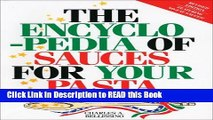 Read Book The Encyclopedia of Sauces for Your Pasta: The Greatest Collection of Pasta Sauces Ever