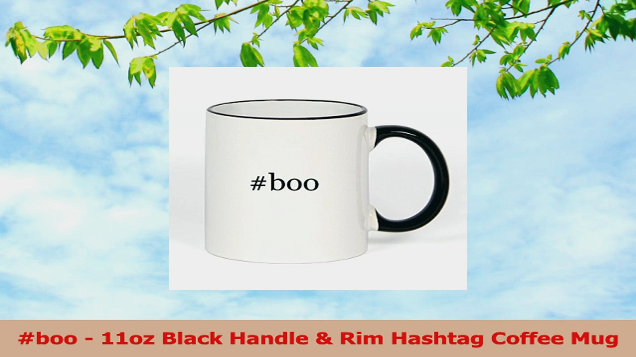 boo  11oz Black Handle  Rim Hashtag Coffee Mug 5c2ca493