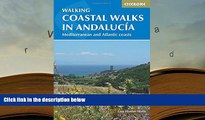 BEST PDF  Coastal Walks in Andalucia: The Best Hiking Trails Close to Andalucia s Mediterranean