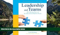 Audiobook  Leadership and Teams: The Missing Piece of the Educational Reform Puzzle (New 2013 Ed
