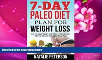 EBOOK ONLINE PALEO DIET PLAN: 7-Day Paleo Diet Plan for Weight Loss: Burn Fat, Lose Weight and