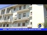 Andria |  Confiscato tesoretto da 3 milioni di euro ad imprenditore