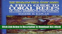 EPUB Download A Field Guide to Coral Reefs of the Caribbean and Florida Including Bermuda and the