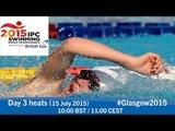 Day 3 heats | 2015 IPC Swimming World Championships, Glasgow