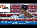 Day 3 finals | 2015 IPC Swimming World Championships, Glasgow