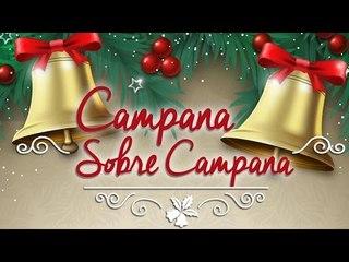 Campana Sobre Campana I Villancico Tradicional I Música y Cántico de Navidad