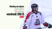 Hockey sur glace - Ligue Magnus : Gap vs Bordeaux bande annonce