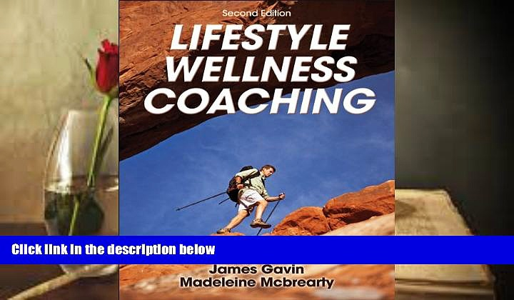 Audiobook  Lifestyle Wellness Coaching-2nd Edition James Gavin  [DOWNLOAD] ONLINE
