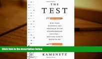 Download [PDF]  The Test: Why Our Schools are Obsessed with Standardized Testing–But You Don't