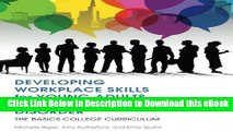[Read Book] Developing Workplace Skills for Young Adults with Autism Spectrum Disorder: The BASICS