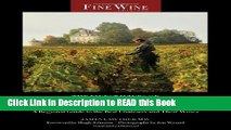 Read Book The Finest Wines of Bordeaux: A Regional Guide to the Best Châteaux and Their Wines (The