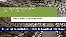 [Read Book] Property Law 2016-2017 (Blackstone Legal Practice Course Guide) Online PDF