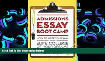 Audiobook  Admissions Essay Boot Camp: How to Write Your Way into the Elite College of Your Dreams