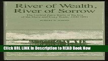 [DOWNLOAD] River of Wealth, River of Sorrow: The Central Zaire Basin in the Era of the Slave and