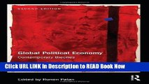 [Popular Books] Global Political Economy: Contemporary Theories (RIPE Series in Global Political