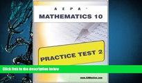 PDF [DOWNLOAD] AEPA Mathematics 10 Practice Test 2 Sharon Wynne FOR IPAD