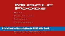 Read Book Muscle Foods: Meat Poultry and Seafood Technology Full eBook