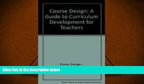 Download [PDF]  Course Design: A Guide to Curriculum Development for Teachers For Kindle