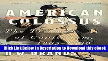 EPUB Download American Colossus: The Triumph of Capitalism, 1865-1900 Kindle