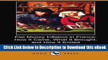 [Read Book] Fiat Money Inflation in France: How It Came, What It Brought, and How It Ended (Dodo