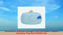 Mozentea Chinese Gongfu Tea Porcelain Teapot Ceramic Tea Pot TCH03 3 ec4493ee