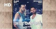 (Clip Officiel)►ᴴᴰ ELAM JAY feat 'MOHAMED RIFI' HAYGANINI