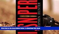 BEST PDF  I, Sniper  A Bob Lee Swagger Novel (Bob Lee Swagger Novels) READ ONLINE
