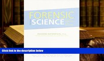 Epub Forensic Science: From the Crime Scene to the Crime Lab , Student Value Edition (3rd Edition)