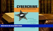 EBOOK ONLINE  Cybercrime: Digital Cops in a Networked Environment (Ex Machina: Law, Technology,